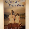 Before We Were Yours LIsa Wingate New York Times Bestseller Bok Book By Miss P
